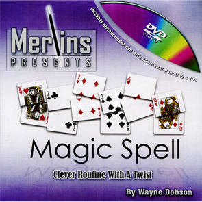 Magic Spell By Wayne Dobson  MERLINS EXCLUSIVE